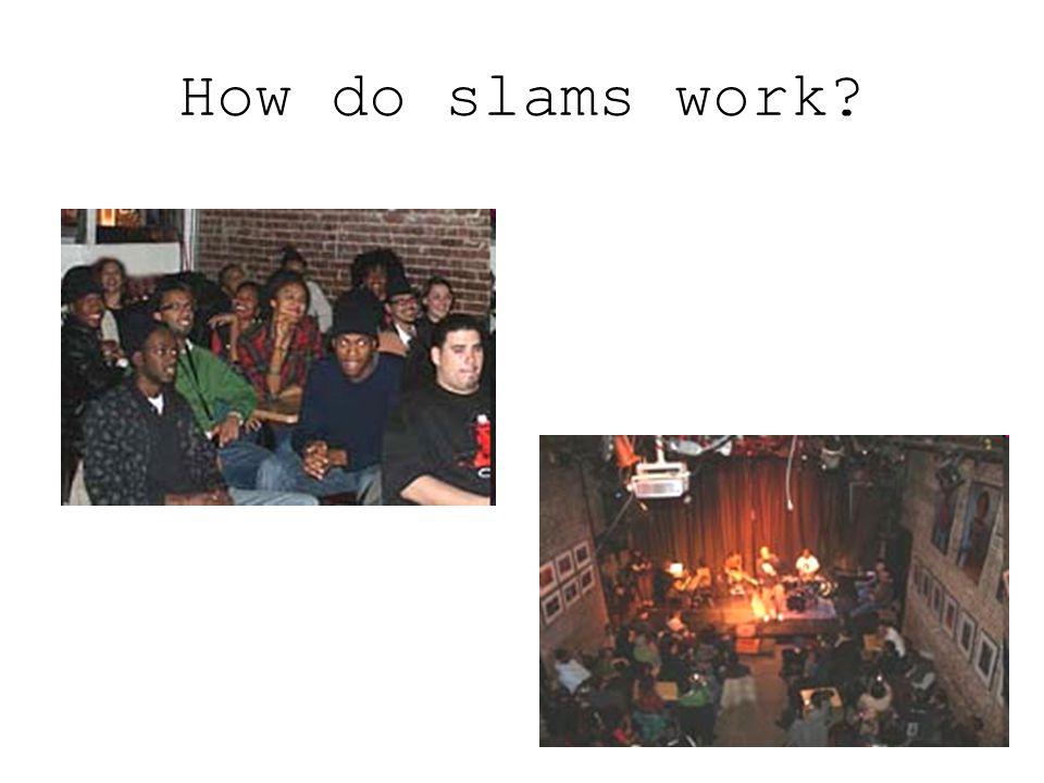 How do slams work