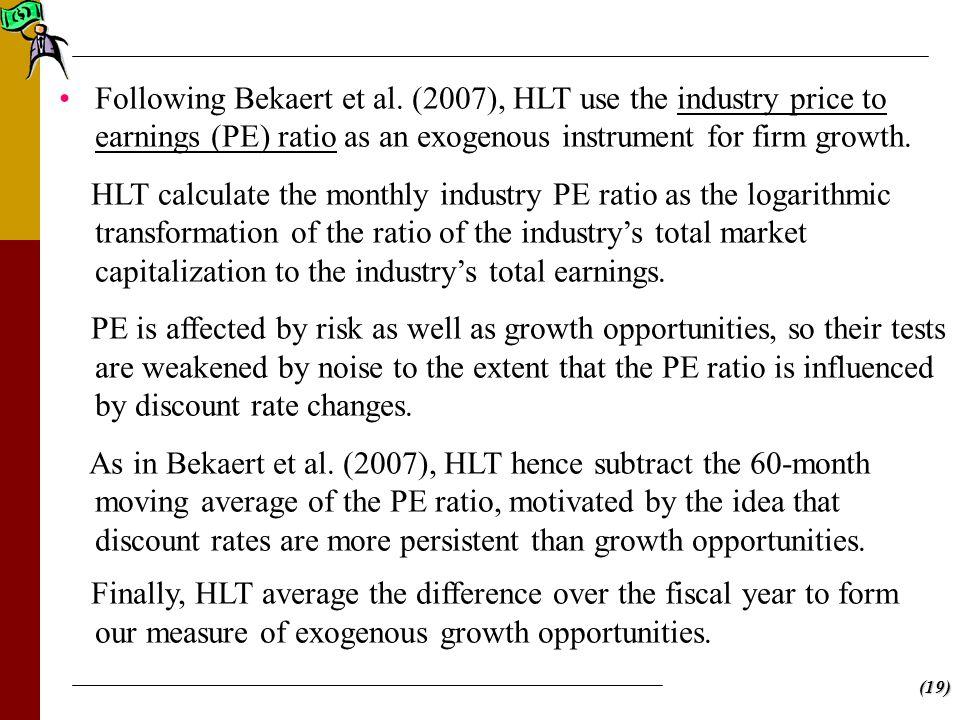 (19) Following Bekaert et al.