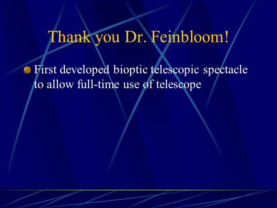 Thank you Dr. Feinbloom.