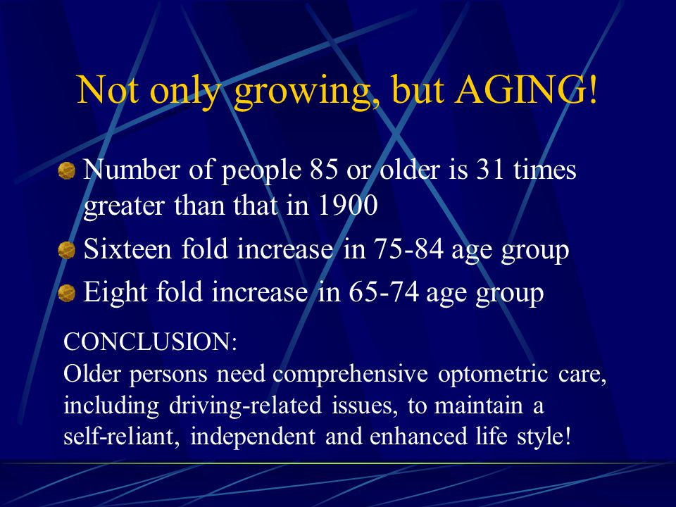 Not only growing, but AGING.