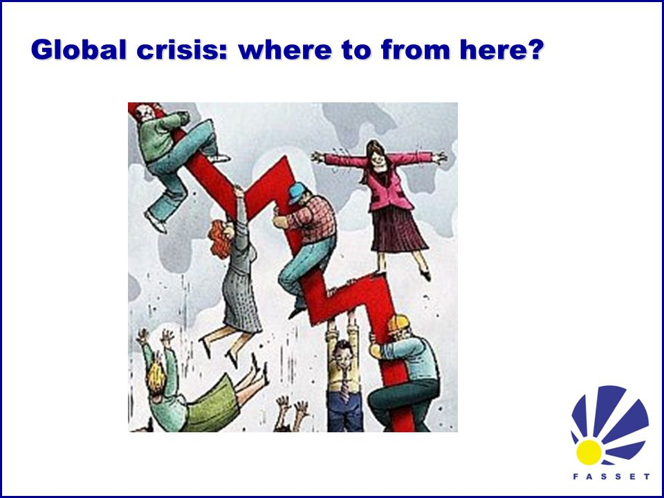 Global crisis: where to from here