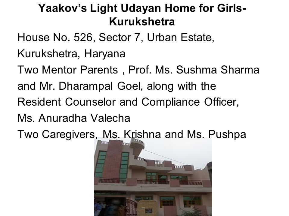 Yaakov's Light Udayan Home for Girls- Kurukshetra House No.