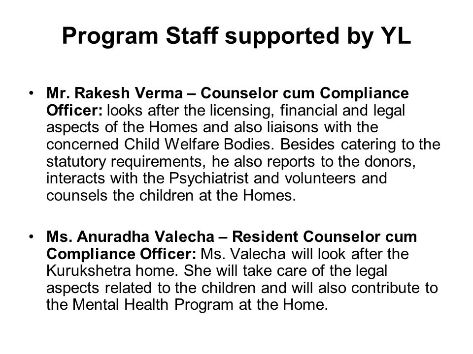 Program Staff supported by YL Mr.