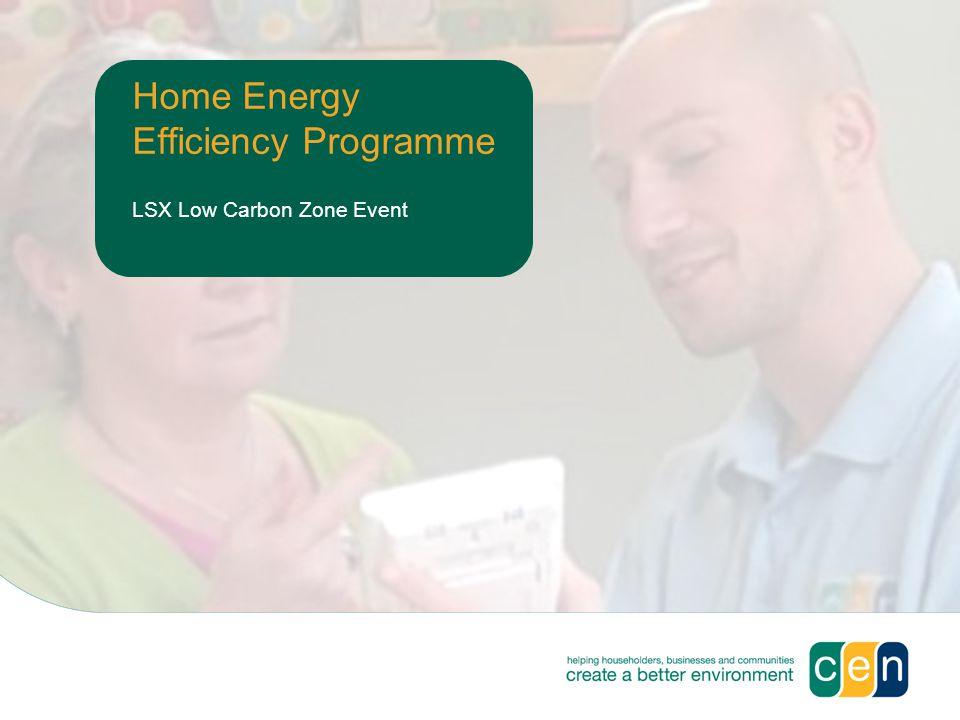 Home Energy Efficiency Programme LSX Low Carbon Zone Event