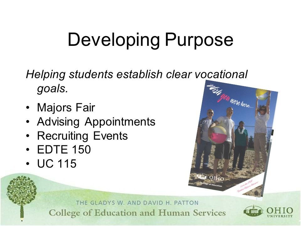 Developing Purpose Helping students establish clear vocational goals.