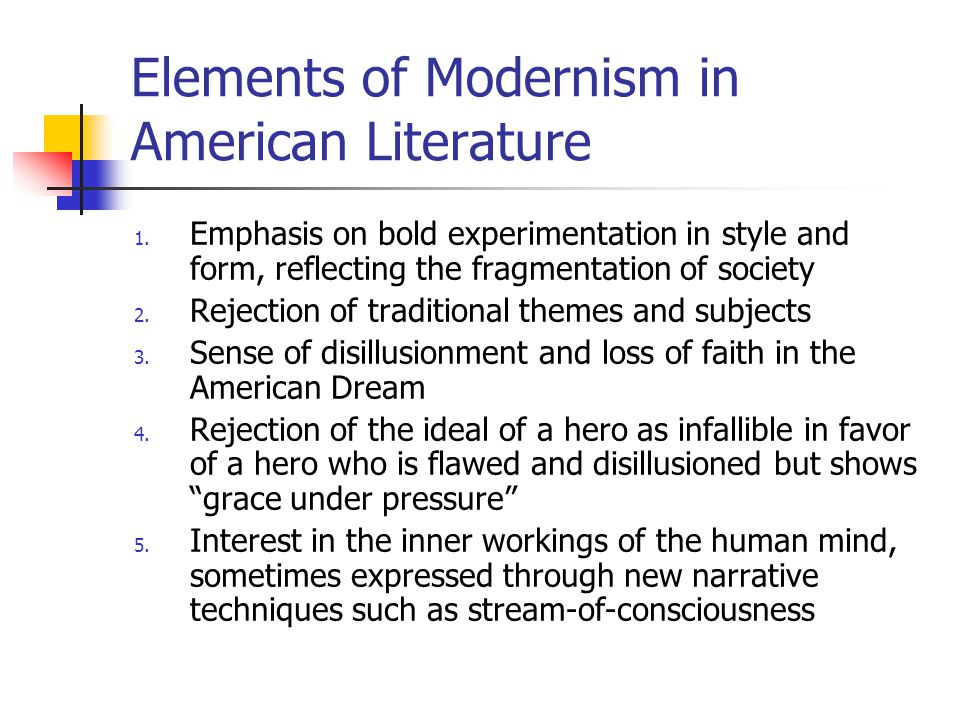 Elements of Modernism in American Literature 1.