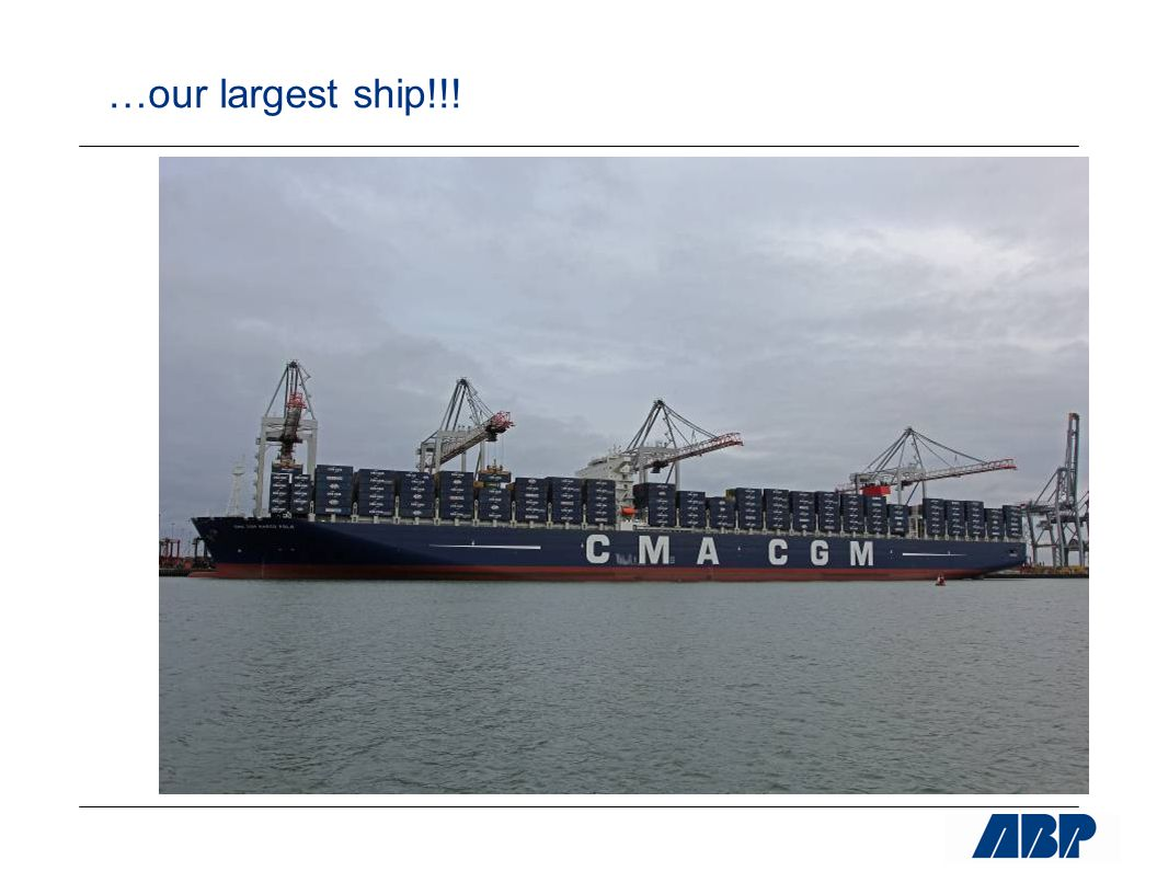 …our largest ship!!!