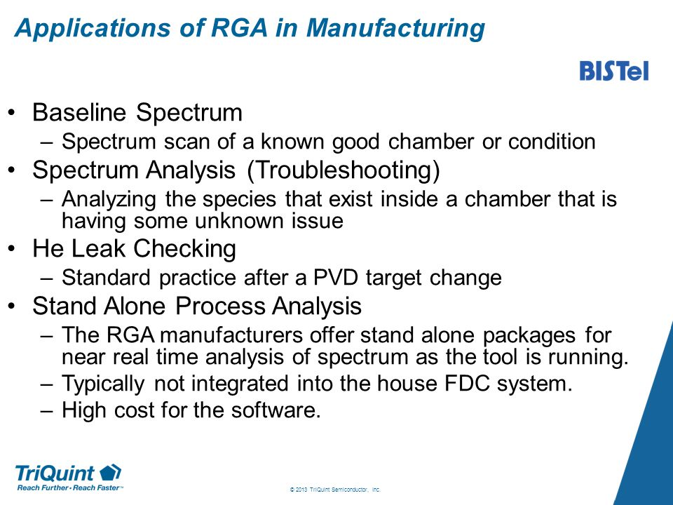 Conclusion There is great value in integrating RGAs and other sensors into an in-house FDC system.