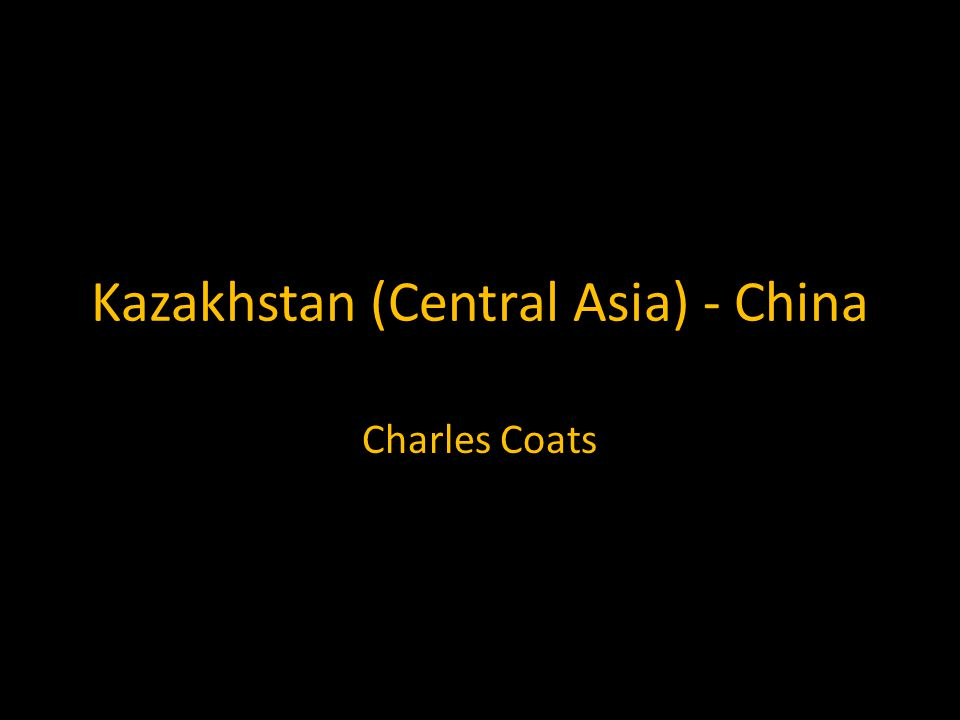 Kazakhstan (Central Asia) - China Charles Coats