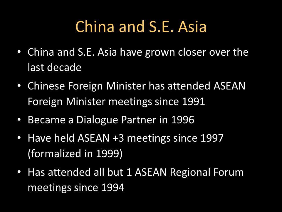 China and S.E. Asia China and S.E.