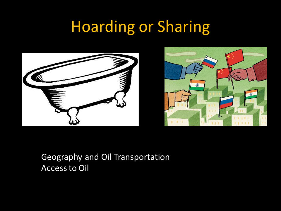 Hoarding or Sharing Geography and Oil Transportation Access to Oil