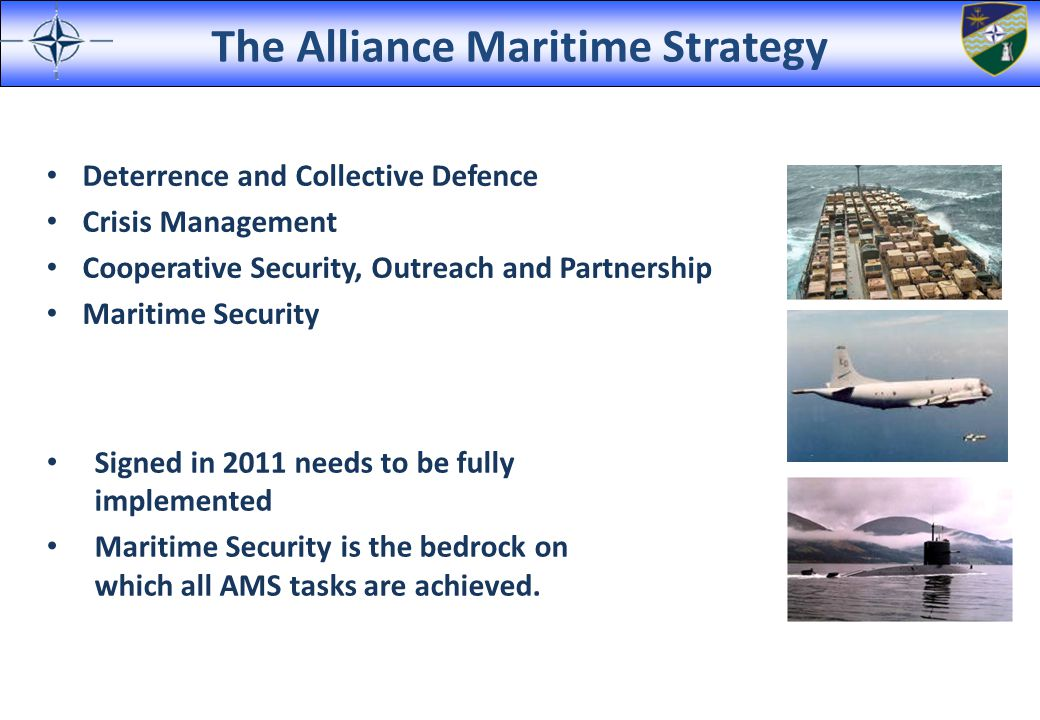 MarCom Roles and Responsibilities HQ MARCOM is responsible for maritime competency and acts as NATO s principal maritime advisor.