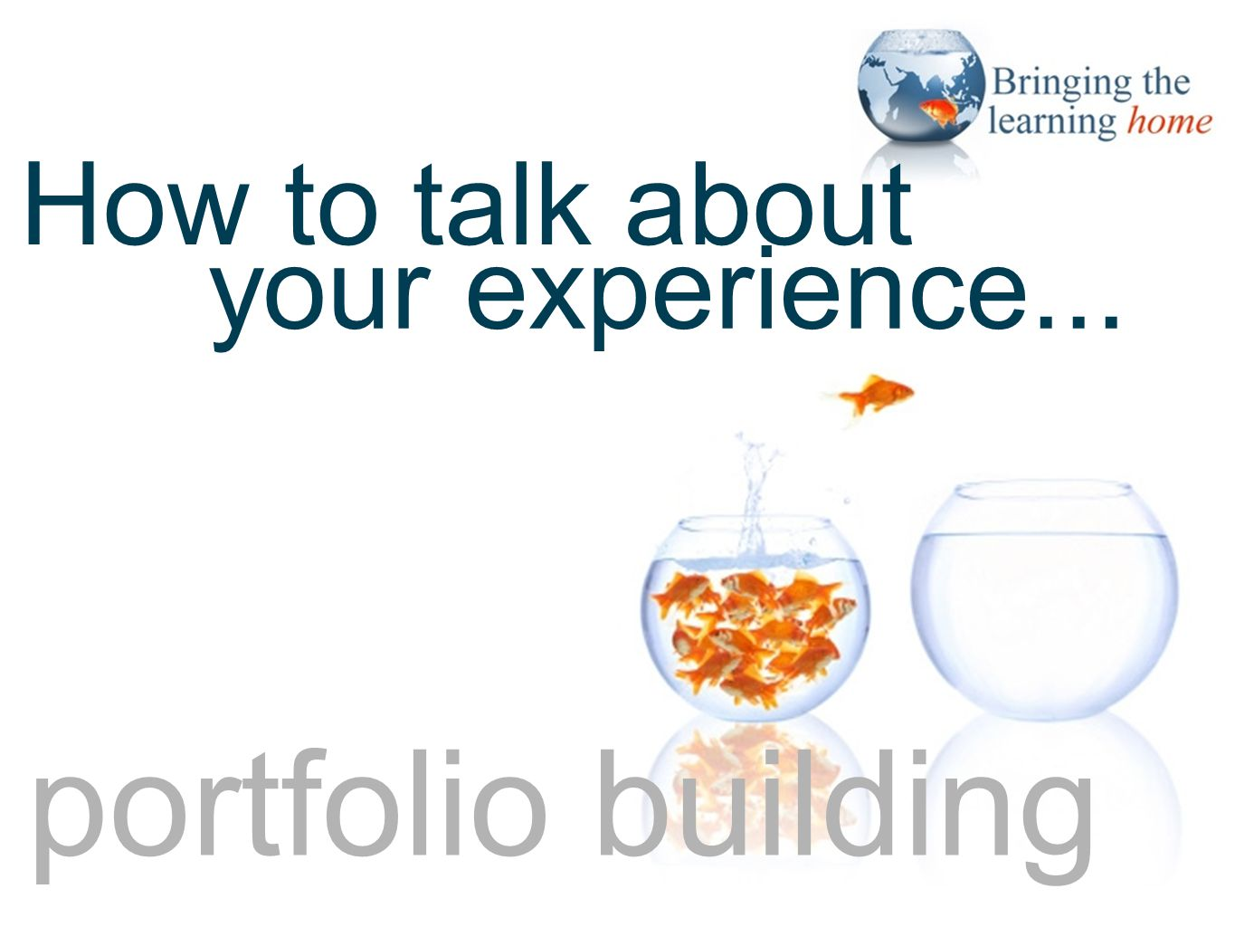 portfolio building your experience... How to talk about