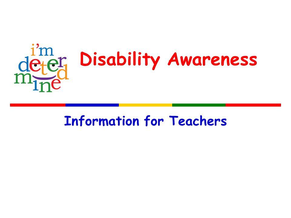 Disability Awareness Information for Teachers