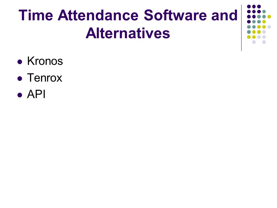 Time Attendance Software and Alternatives Kronos Tenrox API