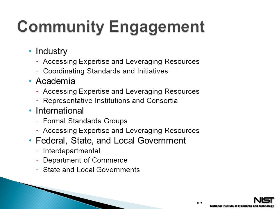 Industry - Accessing Expertise and Leveraging Resources - Coordinating Standards and Initiatives Academia - Accessing Expertise and Leveraging Resourc