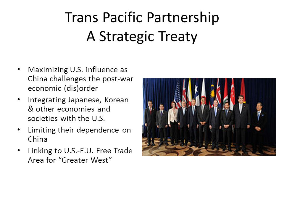 Trans Pacific Partnership A Strategic Treaty Maximizing U.S.
