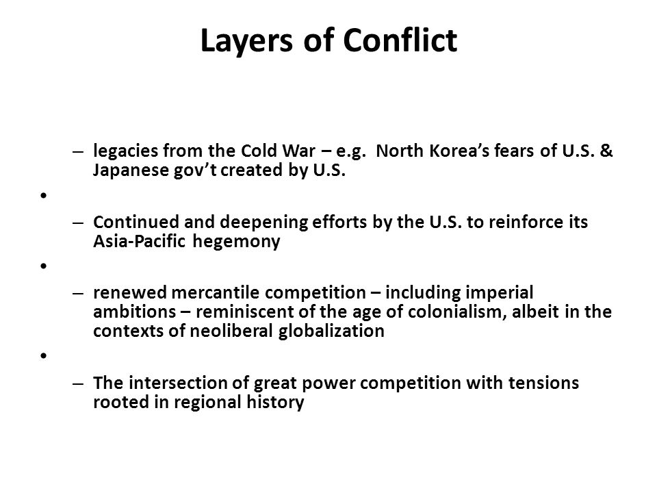 Layers of Conflict – legacies from the Cold War – e.g.