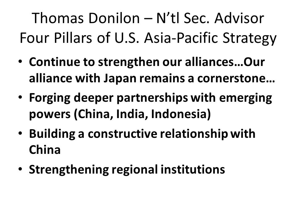 Thomas Donilon – N'tl Sec. Advisor Four Pillars of U.S.