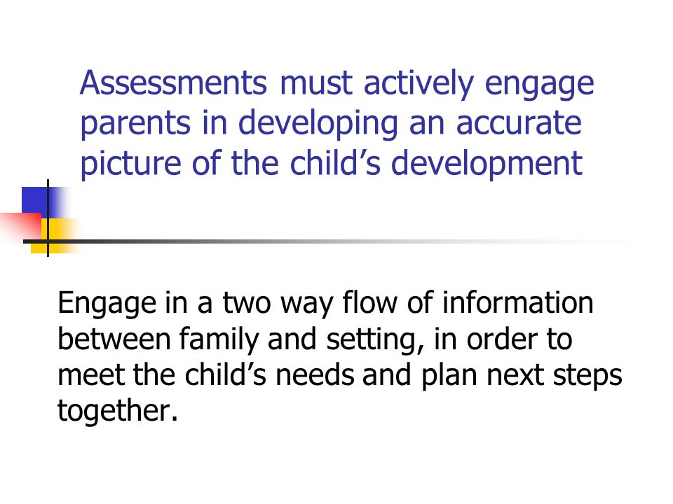Parent's Involvement Support parents in describing their child's attainment Talk with parents and involve them in reviews of their children s achievements, including those demonstrated at home.