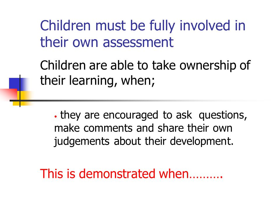 Adults and children are involved in conversations about learning, when they are involved in an activity...