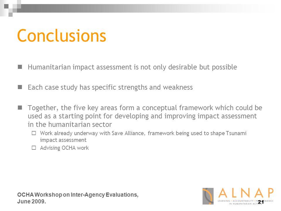 21 OCHA Workshop on Inter-Agency Evaluations, June 2009.