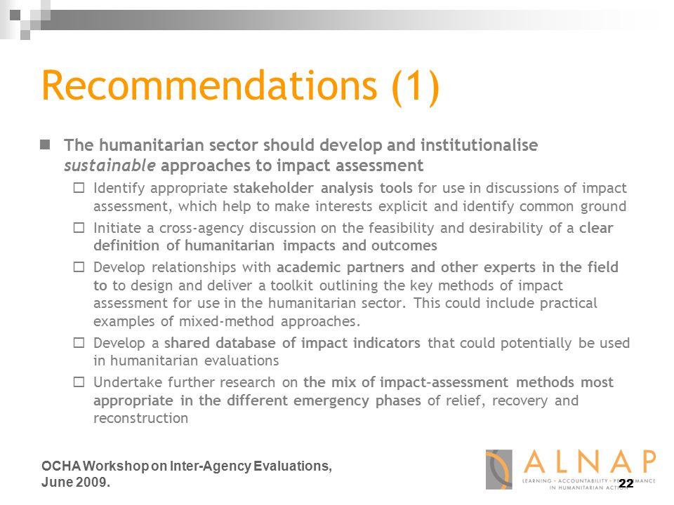 22 OCHA Workshop on Inter-Agency Evaluations, June 2009.