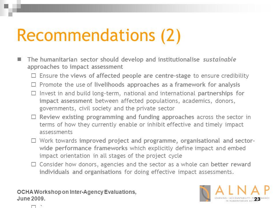 23 OCHA Workshop on Inter-Agency Evaluations, June 2009.