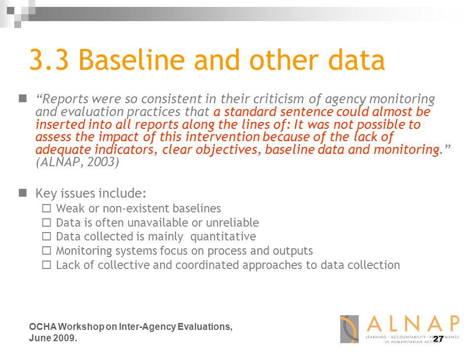 27 OCHA Workshop on Inter-Agency Evaluations, June 2009.