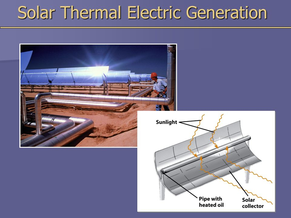 Solar Thermal Electric Generation