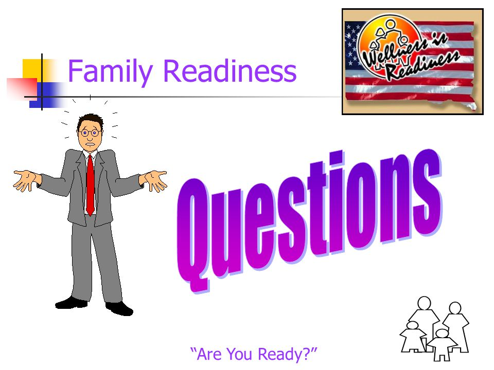 Family Readiness Are You Ready