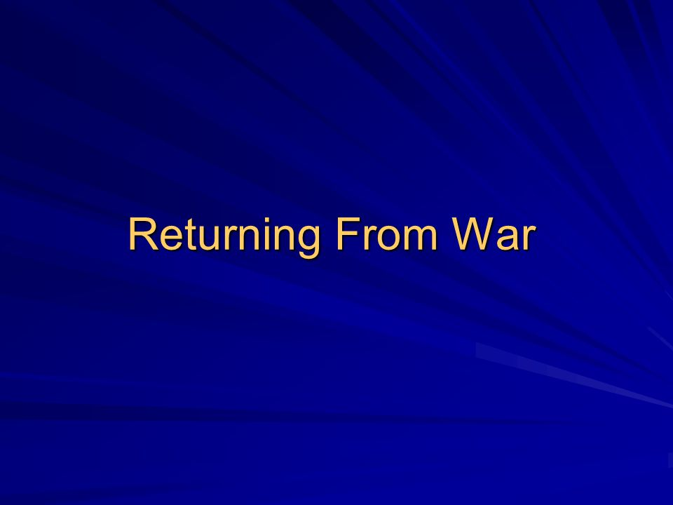 Returning From War