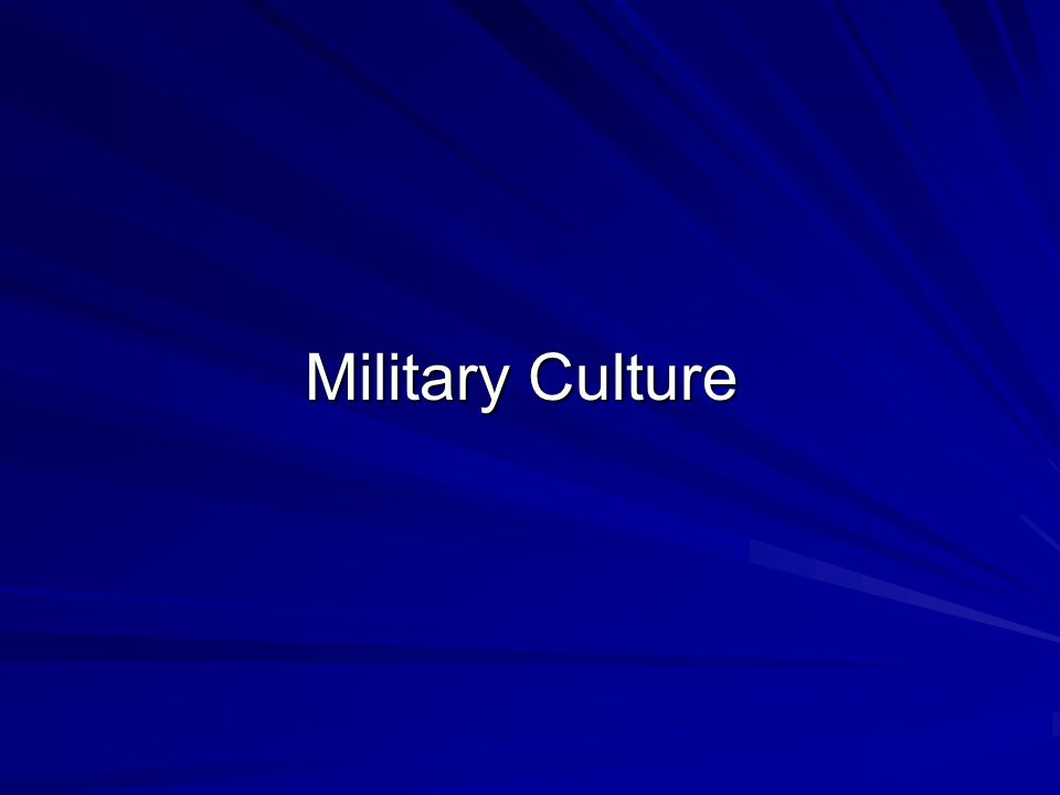 Common Military Values Selfless Service IntegrityExcellence Personal Courage Leadership