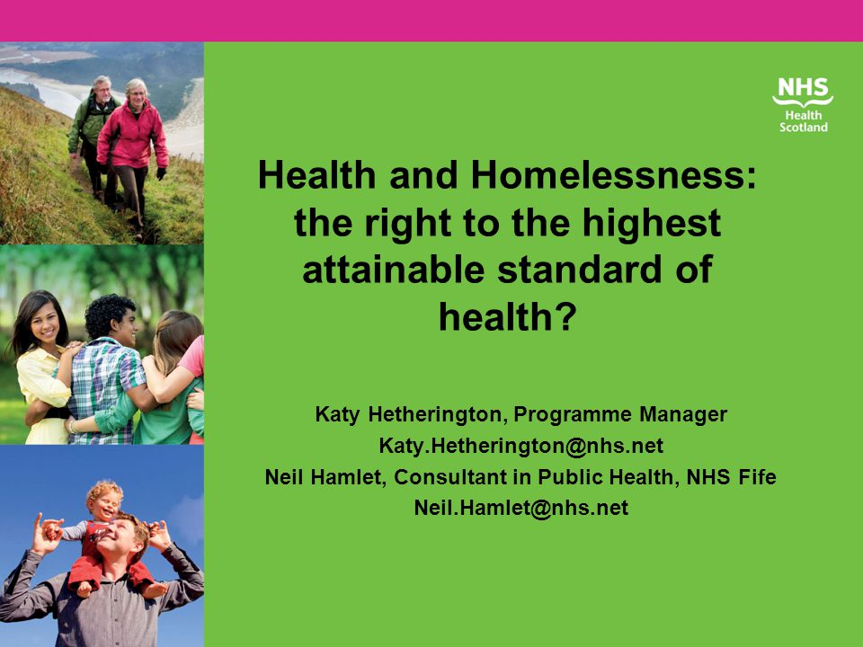 Health and Homelessness: the right to the highest attainable standard of health.