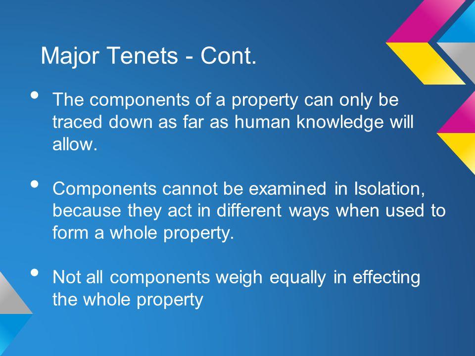 Major Tenets - Cont.