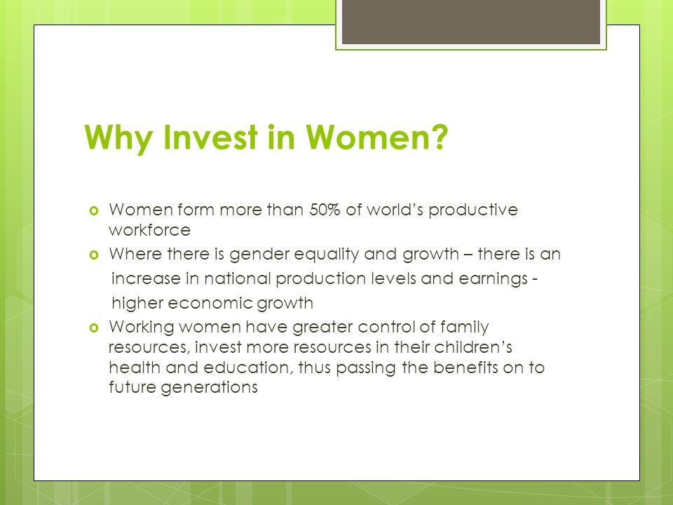 Global environment - Barriers to Women Entrepreneurship  Limited influence on policy formation  Constraints on business expansion – lack of business/managerial training, technical support, family responsibilities, limited presence of support organizations  Laws, institutions, culture, and norms shape entrepreneurial processes and outcomes for women