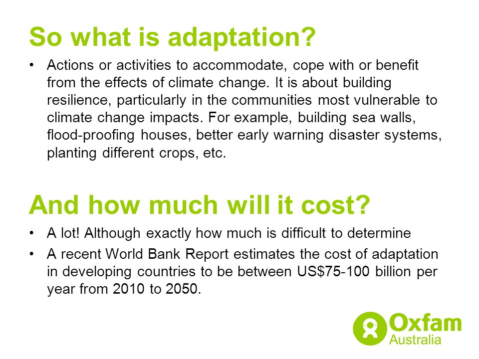 So what is adaptation.