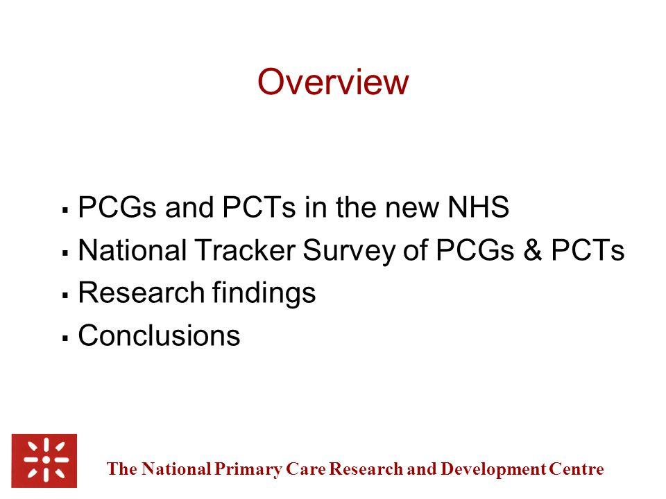 The National Primary Care Research and Development Centre Obstacles to progress on IM&T targets  Inadequate levels of IM&T staff (71%)  Poor budget information  LIS does not reflect PCG/T needs  Funding diverted