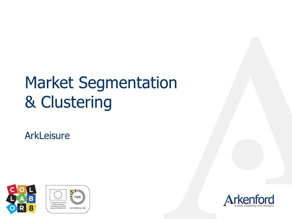 Market Segmentation & Clustering ArkLeisure