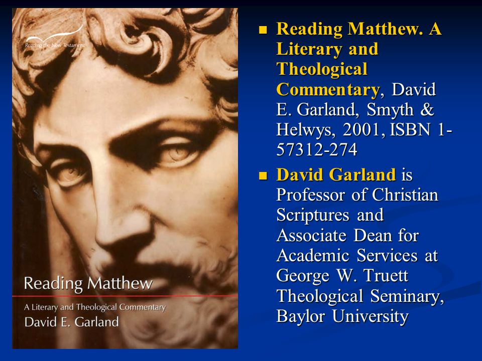 Reading Matthew.A Literary and Theological Commentary, David E.
