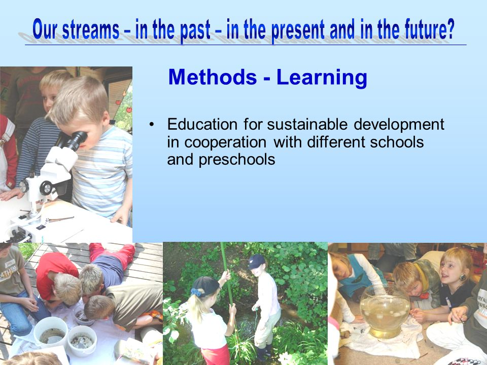 Education for sustainable development in cooperation with different schools and preschools Methods - Learning