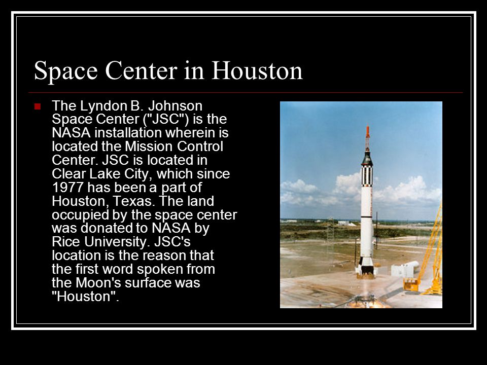 Space Center in Houston The Lyndon B.