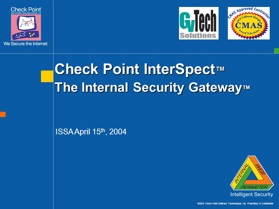 ©2004 Check Point Software Technologies Ltd.