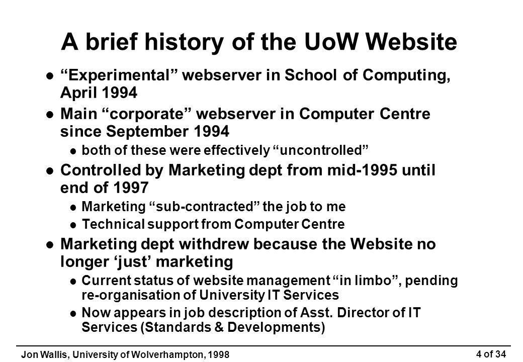 Jon Wallis, University of Wolverhampton, 1998 25 of 34 Is it Internal or External.