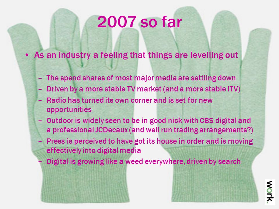 More contact An increase in the quantity and quality of media owner contact –Last year, many felt distant from media owners Especially as they became more senior They went through a stage of trying to get the planners into the media owners, didn't they, specific people just to speak to planners, not to speak to buyers Though still some lingering reservations There's still this point-scoring system, like each rep's got to get thirty different free lunches to get, so you get them coming in saying, yeah, I'm here, say whatever you want, I'm safe, my bonus is good, and you think, just go away