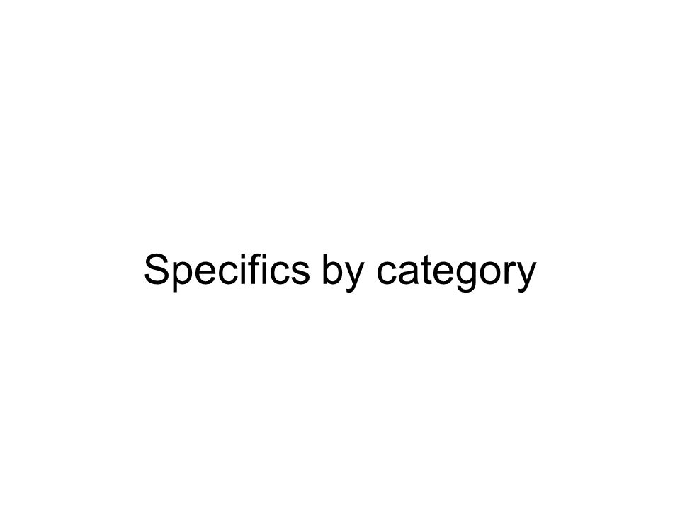 Specifics by category