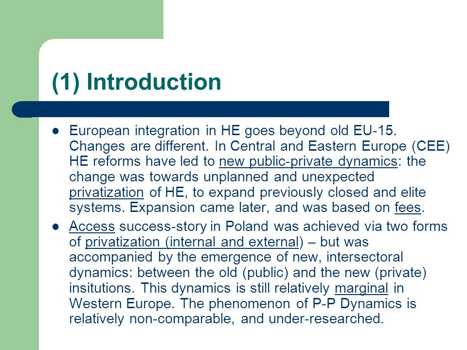 (1) Introduction European integration in HE goes beyond old EU-15.