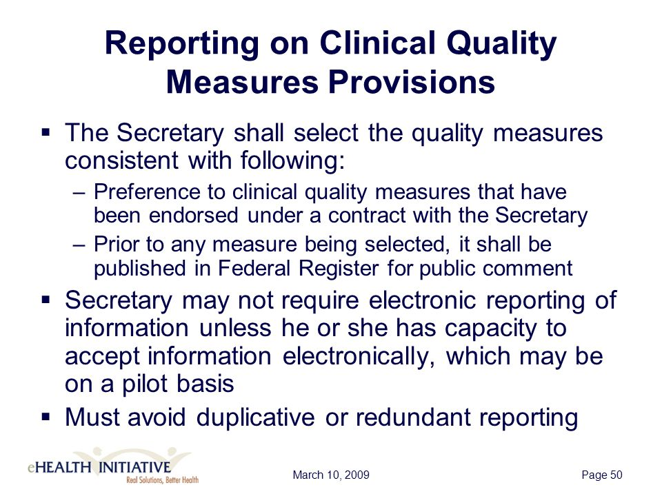 March 10, 2009Page 51 Public Reporting  CMS will post on its website the names, addresses, and phone numbers of eligible professionals who are meaningful EHR users and group practices receiving incentive payments