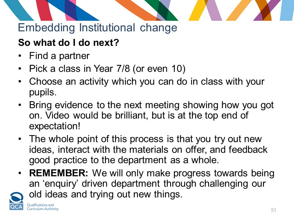 51 Embedding Institutional change So what do I do next.