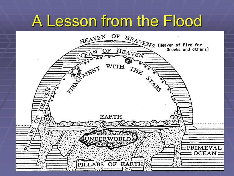A Lesson from the Flood